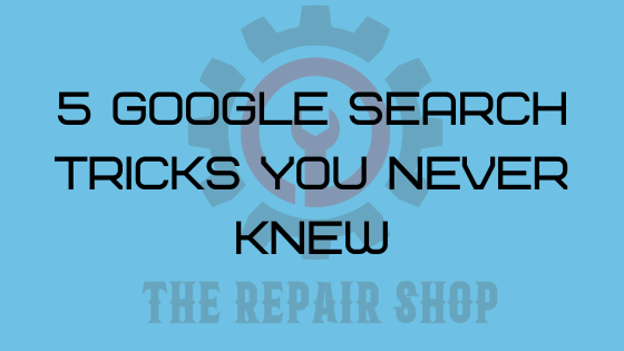 google search tricks you never knew